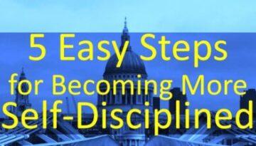 Five Steps to Develop More Discipline