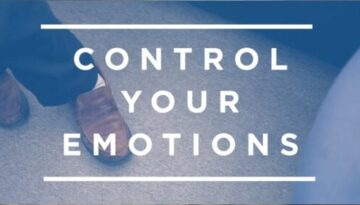 How to Master and Control Your Emotions