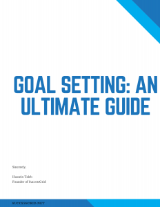 Goal Setting- An Ultimate Guide