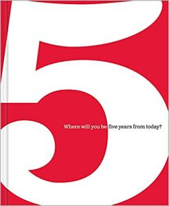 5 Where Will You Be Five Years from Today by Dan Zadra