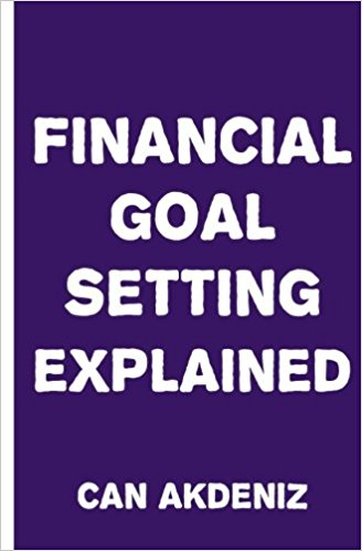 Financial Goal Setting Explained by Can Akdeniz