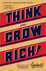 Think and Grow Rich The Original by Napoleon Hill